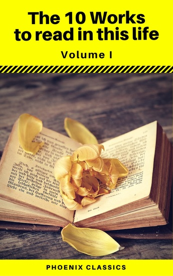 The 10 Works to read in this life Vol:1 (Phoenix Classics) - cover