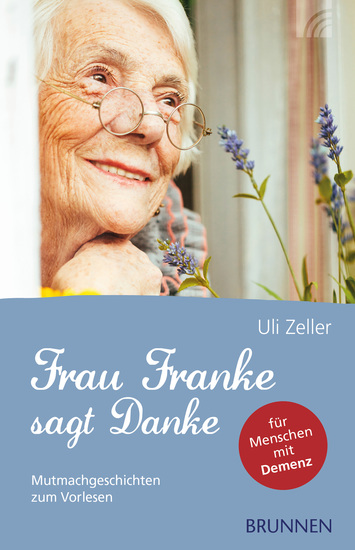 Frau Franke sagt Danke - Mutmachgeschichten zum Vorlesen für Menschen mit Demenz - cover