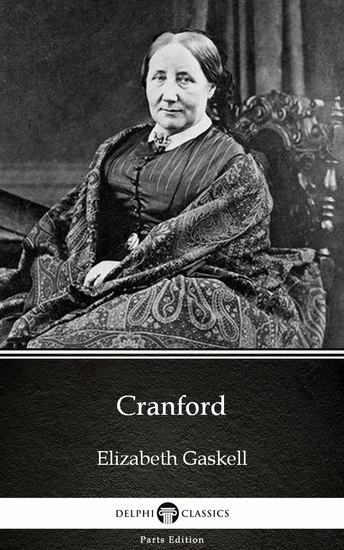 Cranford by Elizabeth Gaskell - Delphi Classics (Illustrated) - cover