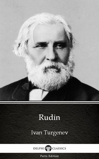 Rudin by Ivan Turgenev - Delphi Classics (Illustrated) - cover