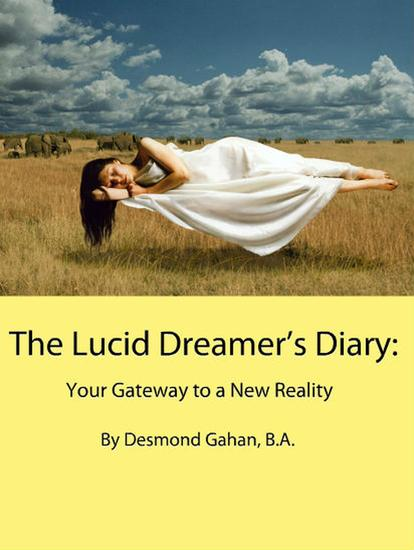 The Lucid Dreamer's Diary: Your Gateway to a New Reality - cover