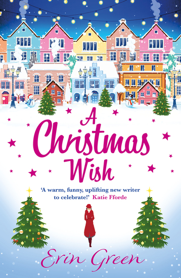 A Christmas Wish - A heartwarming uplifting and fun Christmas romance - cover