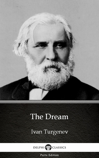 The Dream by Ivan Turgenev - Delphi Classics (Illustrated) - cover