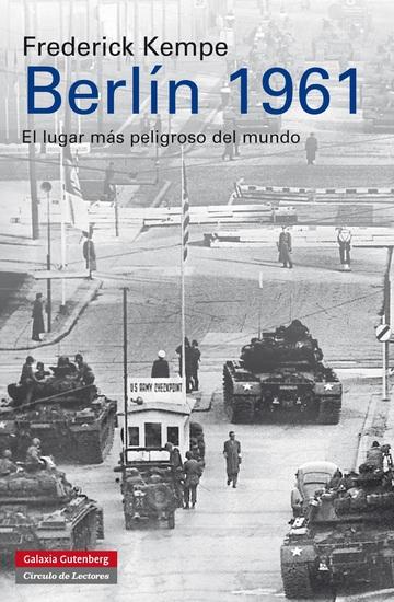 Berlín 1961 - El lugar más peligroso del mundo - cover