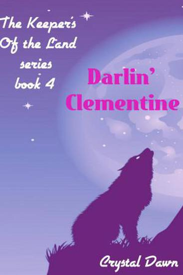 Darlin' Clementine - Keepers of the Land #4 - cover