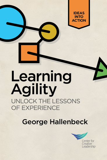 Learning Agility: Unlock the Lessons of Experience - cover