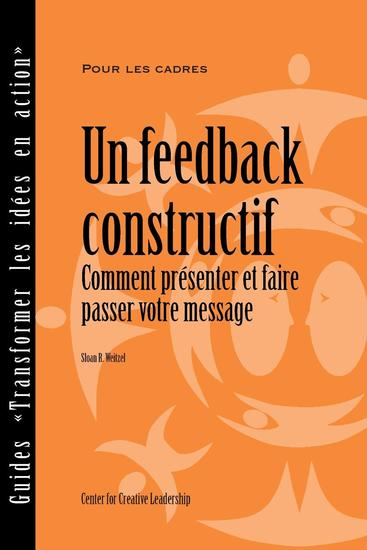 Feedback That Works: How to Build and Deliver Your Message (French) - cover