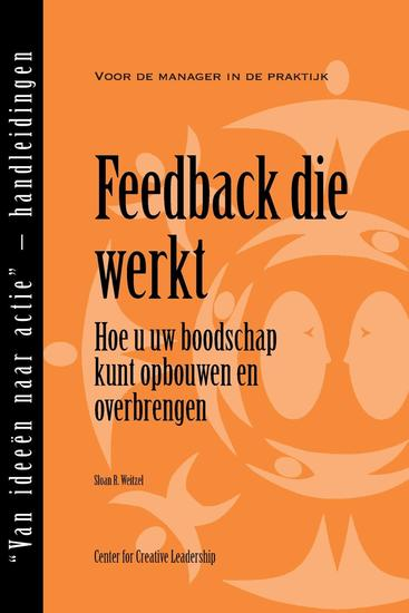 Feedback That Works: How to Build and Deliver Your Message (Dutch) - cover