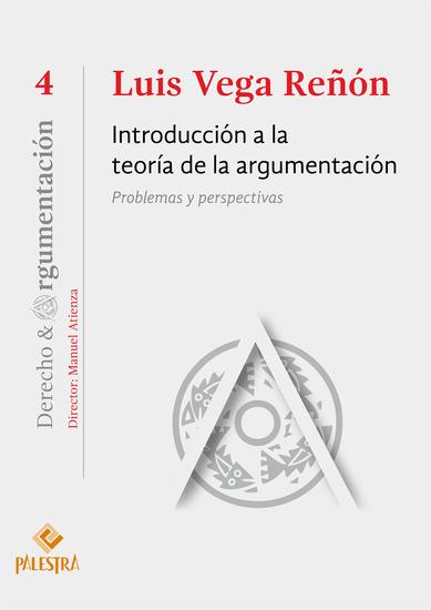 Introducción a la teoría de la argumentación - Problemas y perspectivas - cover