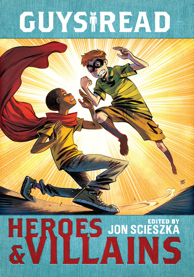 Guys Read: Heroes & Villains - cover