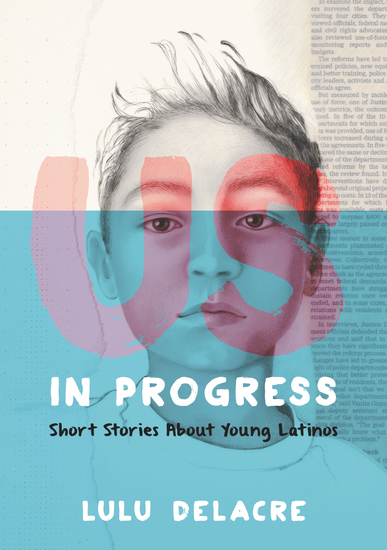 Us in Progress: Short Stories About Young Latinos - cover