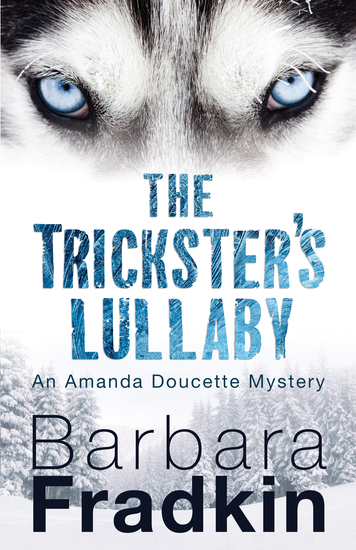 The Trickster's Lullaby - An Amanda Doucette Mystery - cover