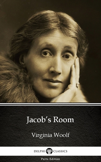 Jacob's Room by Virginia Woolf - Delphi Classics (Illustrated) - cover
