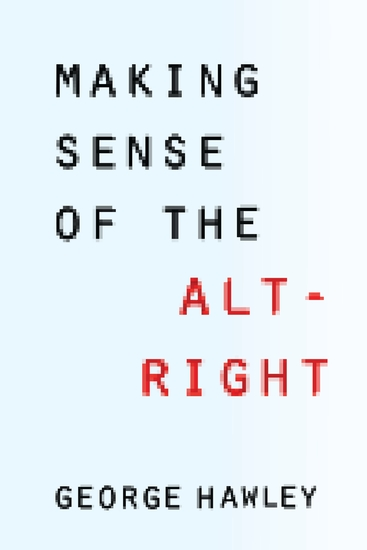 Making Sense of the Alt-Right - cover