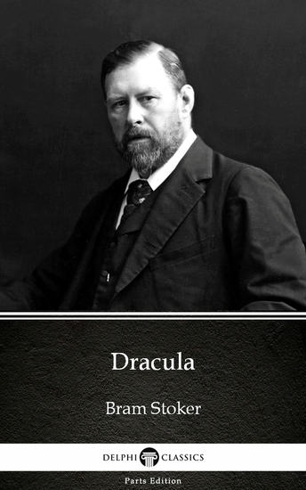 Dracula by Bram Stoker - Delphi Classics (Illustrated) - cover