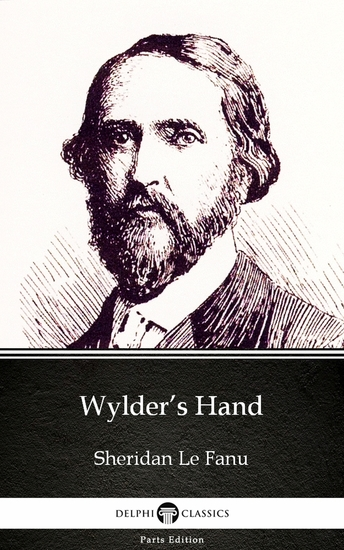 Wylder's Hand by Sheridan Le Fanu - Delphi Classics (Illustrated) - cover