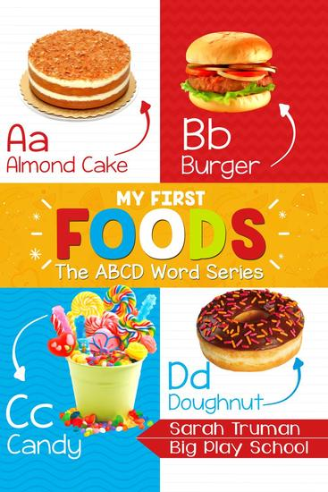 My First Foods - The ABCD Word Series - ABCD Word Series #10 - cover
