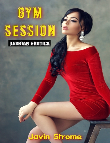Gym Session: Lesbian Erotica - cover