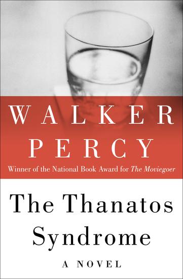 The Thanatos Syndrome - A Novel - cover