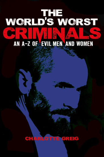 The World's Worst Criminals - cover
