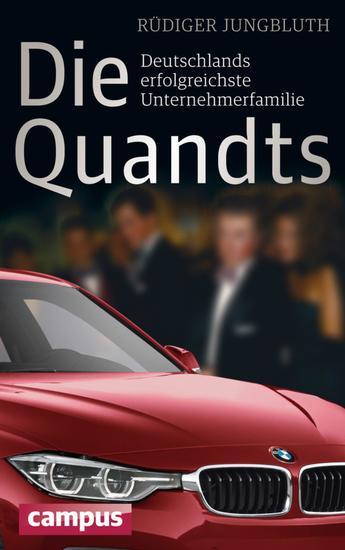 Die Quandts - Deutschlands erfolgreichste Unternehmerfamilie - cover