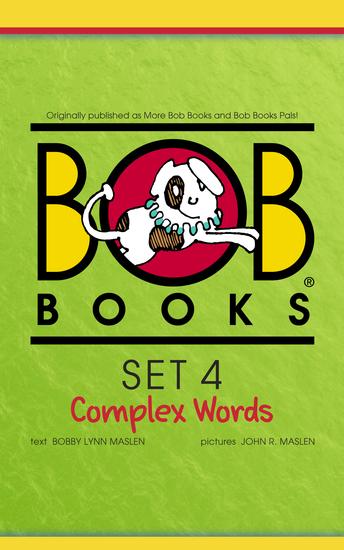 Bob Books Set 4: Complex Words - cover