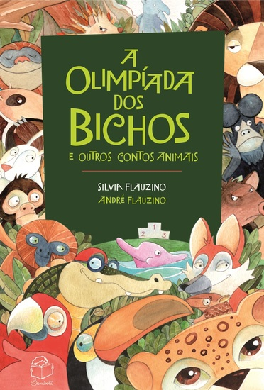 A Olimpíada dos bichos - e outros contos animais - cover