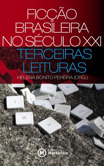 Ficção brasileira no século XXI - terceiras leituras - cover