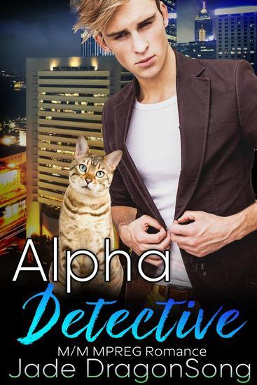 Alpha Detective: M M MPREG Romance - cover