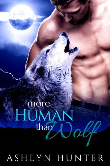 More Human than Wolf - Silver Ridge Pack #1 - cover