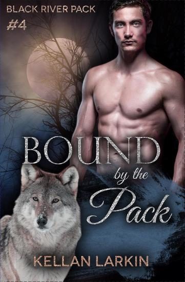 Bound by the Pack - Black River Pack #4 - cover