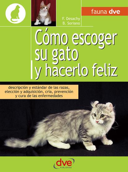 Cómo escoger su gato y hacerlo feliz - cover
