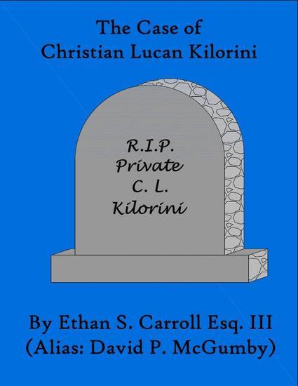 The Case of Christian Lucan Kilorini - cover