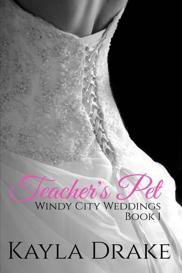 Teacher's Pet - Windy City Weddings #1 - cover