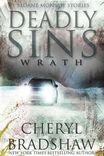 Deadly Sins:Wrath - Sloane Monroe Stories #2 - cover