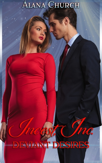 "Deviant Desires - Book 2 of ""Incest Inc"" - cover"