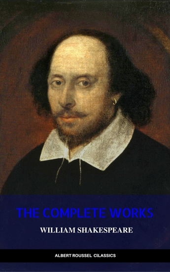 William Shakespeare: The Complete Works of William Shakespeare (Illustrated+FREE AudioBooks) - cover