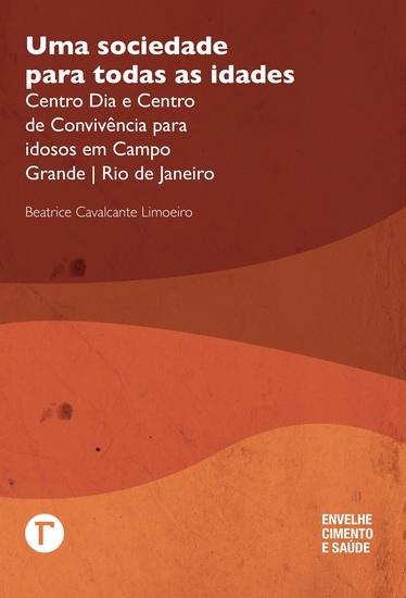 Uma sociedade para todas as idades - Centro Dia e Centro de Convivência para idosos em Campo Grande | Rio de Janeiro - cover