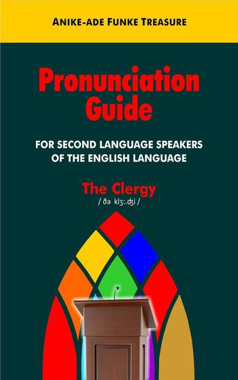 BASIC PRONUNCIATION GUIDE FOR SECOND LANGUAGE SPEAKERS OF ENGLISH LANGUAGE (Volume 1) - cover
