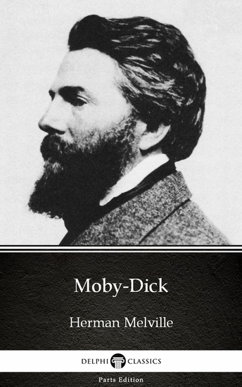 Moby-Dick by Herman Melville - Delphi Classics (Illustrated) - cover