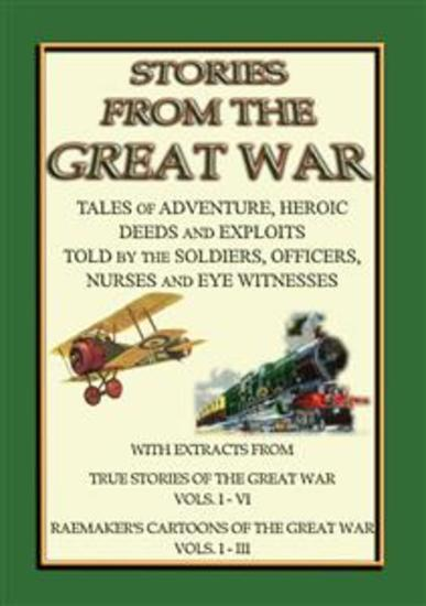 TRUE STORIES from the GREAT WAR - Soldiers Stories and Observations during WWI - cover