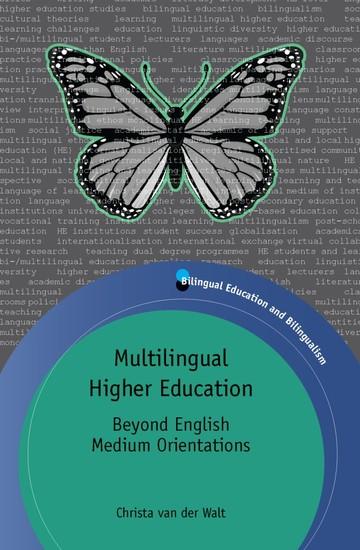 Multilingual Higher Education - Beyond English Medium Orientations - cover