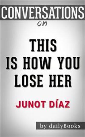 this is how you lose her diaz junot