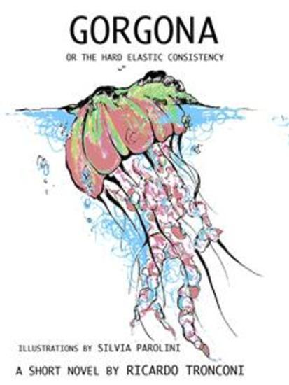 Gorgona or the hard elastic consistency - cover