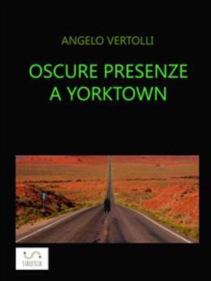 Oscure presenze a Yorktown - I misteri di Yorktown - cover