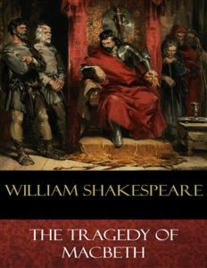 an analysis of the tragic tale of macbeth written by william shakespeare Get free homework help on william shakespeare's hamlet: scene summary and analysis and and apparently hamlet was written first shakespeare closely.