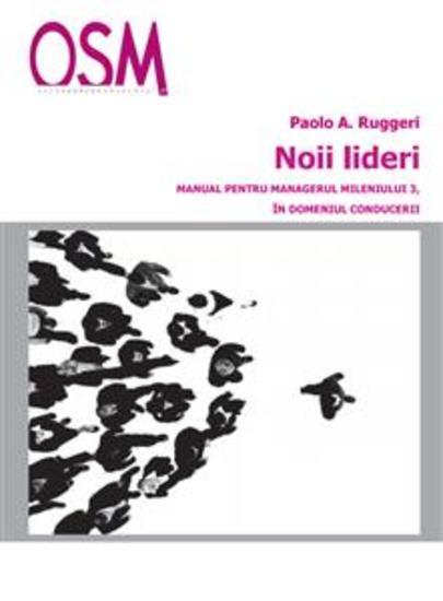 Noii Lideri - Manual pentru managerul mileniului trei in domeniul conducerii - cover