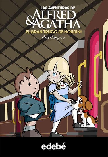 Las aventuras de Alfred y Agatha V: El gran truco de Houdini - cover