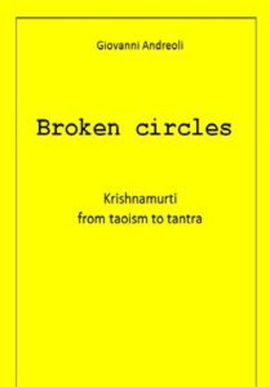 Broken Circles - Krishnamurti from taoism to tantra - cover