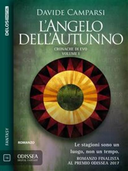 L'Angelo dell'Autunno - Le cronache di Evo 1 - cover